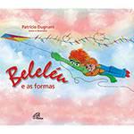 Livro - Beleléu e as Formas