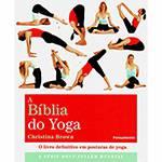 Livro - Bíblia do Yoga, a - o Livro Definitivo em Postura de Yoga