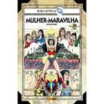 Livro - Biblioteca DC: Mulher-Maravilha