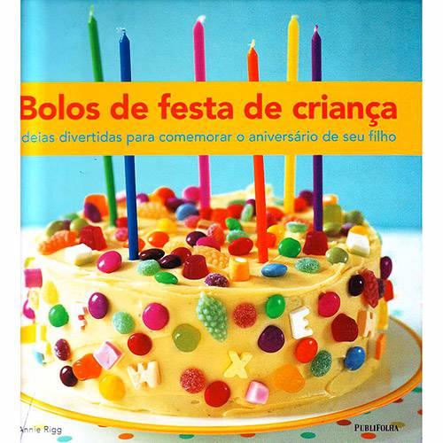 Livro - Bolos de Festa de Criança: Ideias Divertidas para Comemorar o Aniversário de Seu Fillho