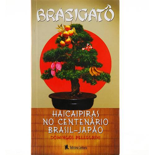 Livro - Brasigatô: Haicaipiras no Centenário Brasil-Japão