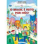 Livro - Brasil é Feito por Nós?, o