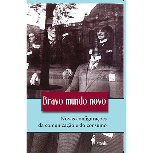 Livro - Bravo Mundo Novo Novas Configurações da Comunicação e do Consumo