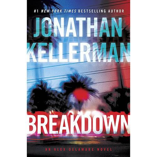Livro - Breakdown: An Alex Delaware Novel
