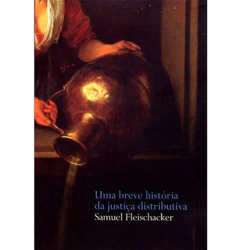 Livro - Breve História da Justiça Distributiva, uma