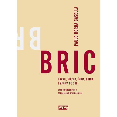 Livro - BRIC - Brasil, Rússia, Índia, China e África do Sul - uma Perspectiva de Cooperação