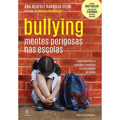 Livro - Bullying : Mentes Perigosas Nas Escolas
