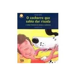 Livro - Cachorro que Sabia Dar Risada