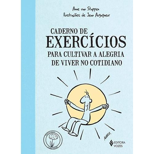 Livro - Caderno de Exercícios para Cultivar a Alegria de Viver no Cotidiano