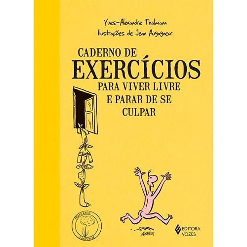 Livro - Caderno de Exercícios para Viver Livre e Parar de se Culpar