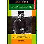 Livro - Caio Prado Junior: o Sentido da Revolução