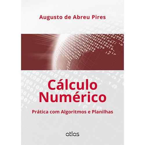 Livro - Cálculo Numérico : Prática com Algoritmos e Planilhas