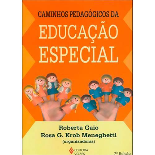 Livro - Caminhos Pedagogicos da Educação Especial