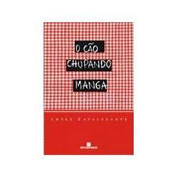 Livro - Cao Chupando Manga, o