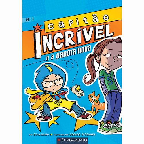 Livro - Capitão Incrível e a Garota Nova - Vol. 3