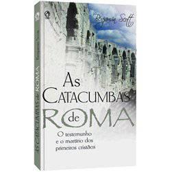 Livro - Catacumbas de Roma, as