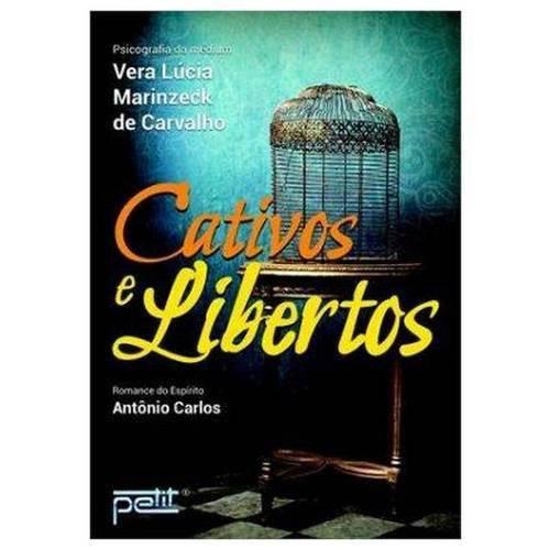 Livro - Cativos e Libertos