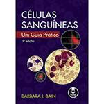 Livro - Celulas Sanguineas: um Guia Pratico