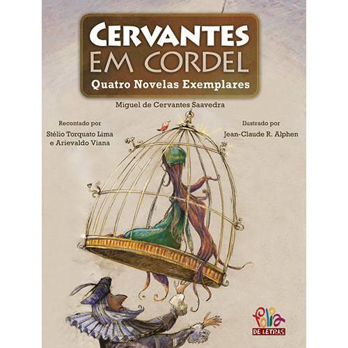 Livro - Cervantes em Cordel: Quatro Novelas Exemplares