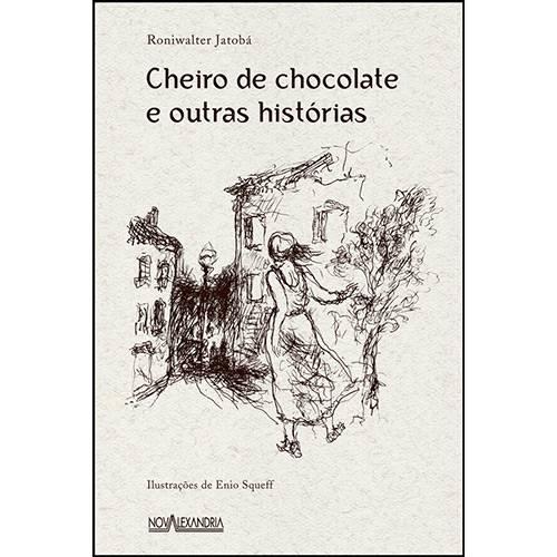 Livro - Cheiro de Chocolate e Outras Histórias