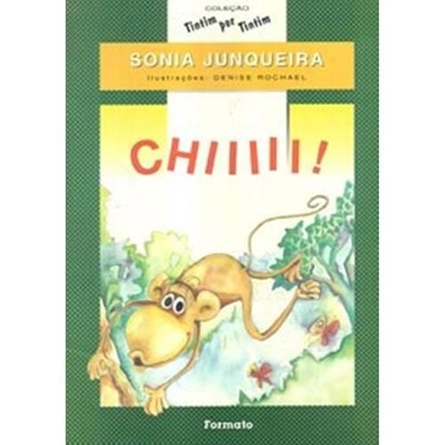 Livro - Chiiiii!