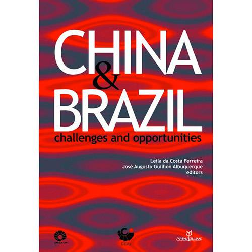 Livro - China e Brazil: Challenges And Opportunities