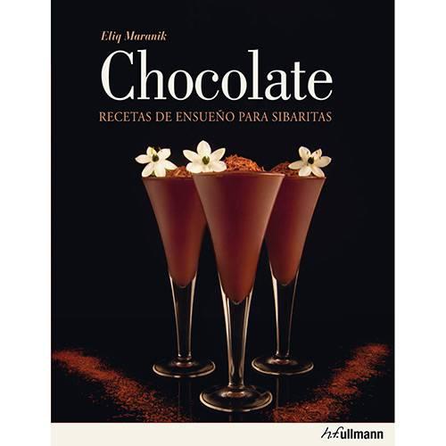 Livro - Chocolate: Receitas de Ensueno para Sibaritas