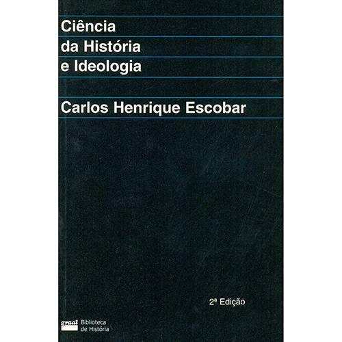 Livro - Ciência da História e Ideologia