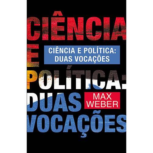 Livro - Ciência e Política: Duas Vocações