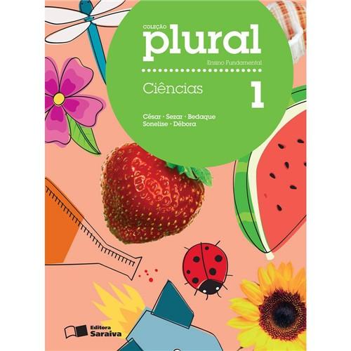Livro - Ciências 1: Ensino Fundamental - Coleção Plural
