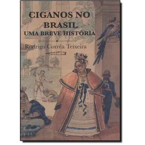 Livro - Ciganos no Brasil: uma Breve História