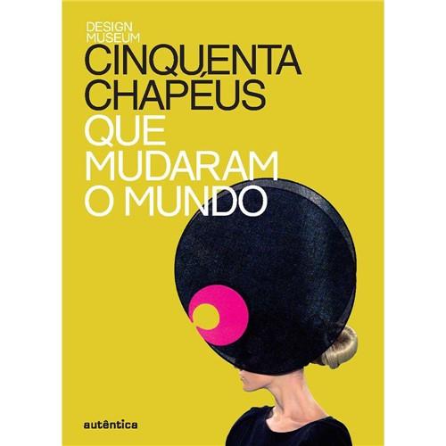 Livro - Cinquenta Chapéus que Mudaram o Mundo