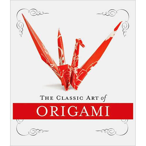 Livro - Classic Art Of Origami Kit, The