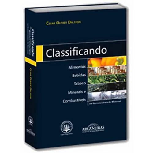 Livro - Classificando Alimentos, Bebidas, Tabaco, Minerais e Combustíveis na Nomenclatura Comum do Mercosul