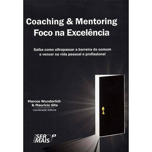 Livro - Coaching e Mentoring Foco na Excelência