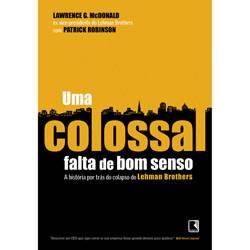 Livro - Colossal Falta de Bom Senso, uma