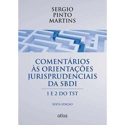 Livro - Comentários às Orientações Jurisprudenciais da SBDI 1 e 2 do TST