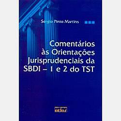 Livro - Comentários às Orientações Jurisprudenciais da SBDI - 1 e 2 do TST