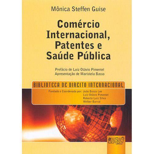 Livro - Comércio Internacional, Patentes e Saúde Pública