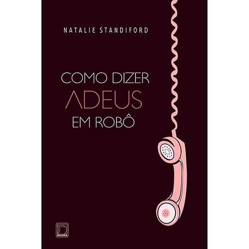 Livro - Como Dizer Adeus em Robô
