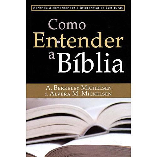 Livro - Como Entender a Bíblia