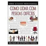 Livro - Como Lidar com Pessoas Dificeis