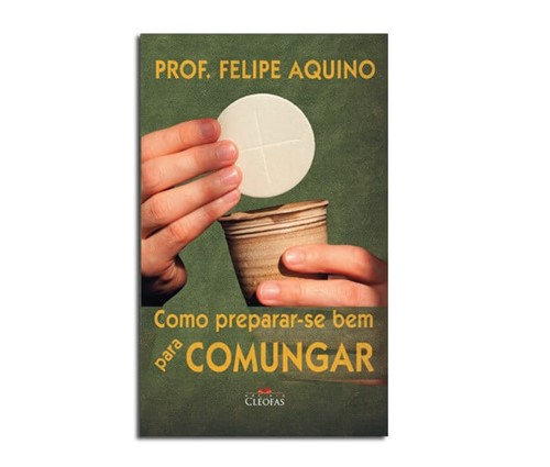 Livro - Como Preparar-se para Comungar | SJO Artigos Religiosos