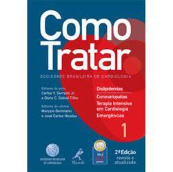 Livro - Como Tratar - Dislipidemias e Coronariopatias ? Volume 1