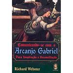 Livro - Comunicando-se com o Arcanjo Gabriel - para Inspiração e Reconciliação