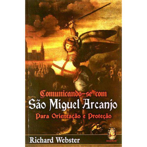 Livro - Comunicando-se com São Miguel Arcanjo - para Orientações e Proteção
