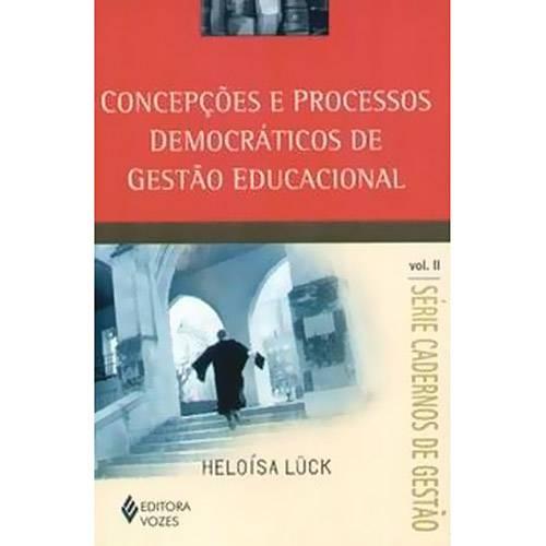 Livro - Concepções e Processos Democráticos de Gestão Educacional