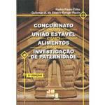 Livro - Concubinato, União Estável, Alimentos e Investigação de Paternidade