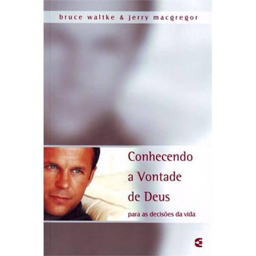 Livro Conhecendo a Vontade de Deus para as Decisões da Vida