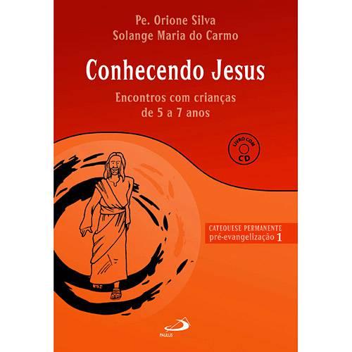 Livro - Conhecendo Jesus - Encontros com Crianças de 5 a 7 Anos - Pré-Evangeliz